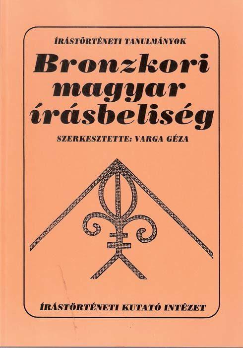 Bronzkori magyar írásbeliség